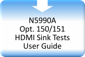 AVBS_N5990A Opt. 150_151 HDMI Sink Tests User Guide