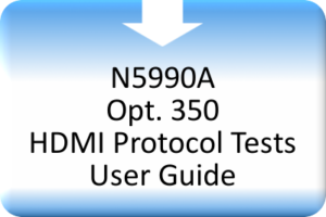 AVBS_N5990A Opt. 350 HDMI Protocol Tests User Guide