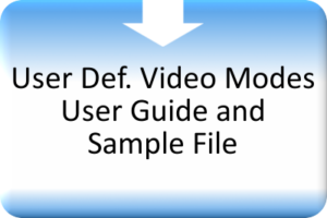 AVBS_User Def. Video Modes User Guide and Sample File