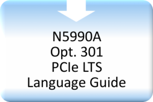 CBS_N5990A Opt. 301 PCIe LTS Language Guide