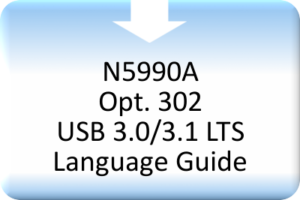 CBS_N5990A Opt. 302 USB 3.0_3.1 LTS Language Guide