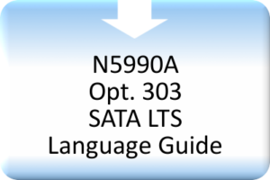 CBS_N5990A Opt. 303 SATA LTS Language Guide