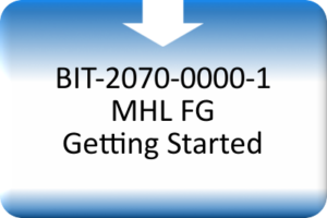 MDS_BIT-2070-0000-1 MHL FG Getting Started