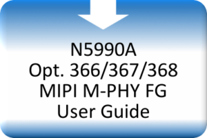 MDS_N5990A Opt. 366_367_368 MIPI M-PHY FG User Guide